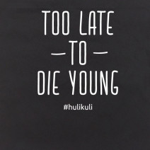 "Экосумка ""Too late to die young"""