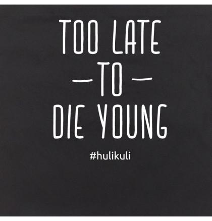 """Экосумка """"Too late to die young"""", фото 2, цена 240 грн"""
