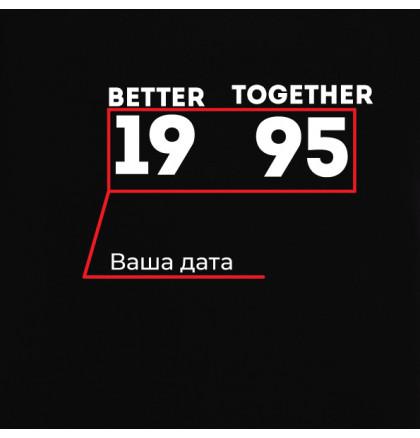 """Футболки парные """"Better together"""" персонализированные, фото 6, цена 800 грн"""