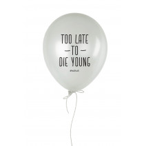 "Шарик надувной ""Too Late to Die Young"""