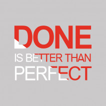 """Футболка женская """"Done is Better than Perfect"""""""