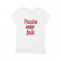 "Футболка женская ""Passion Never Fails"""